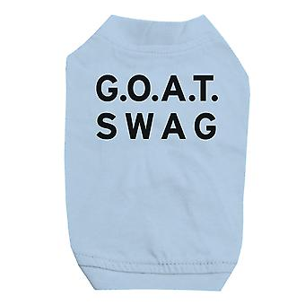365 Printing GOAT Swag Sky Blue Pet Shirt for Small Dogs Hilarious Quote Shirt