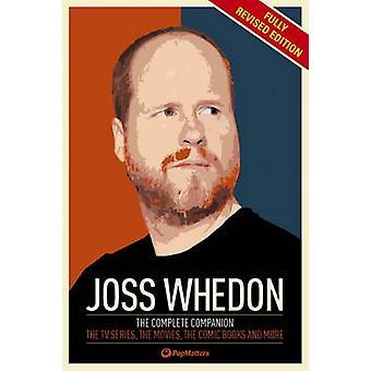 The Joss Whedon Companion Volledig Herziene Editie door PopMatters