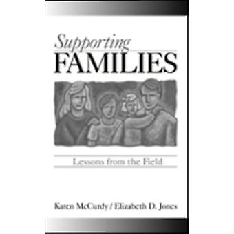 Supporting Families Lessons from the Field by McCurdy & Karen