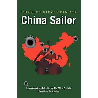China Sailor by Giezentanner & Charles