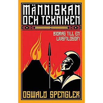 Mnniskan och tekniken by Spengler & Oswald