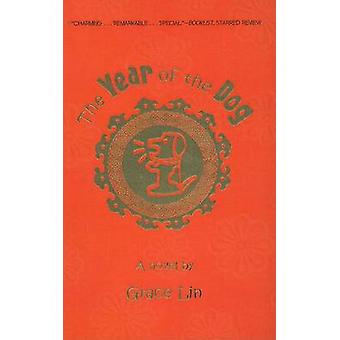 The Year of the Dog by Grace Lin - 9780756981433 Book