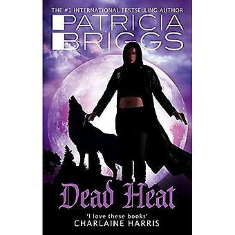 Morto di calore: Un romanzo di alfa e l'Omega