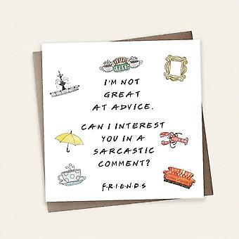 Cardology Friends Tv Show Im Not Great At Advice Greeting Card