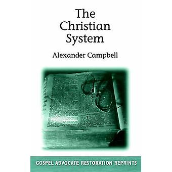 Christian System by Campbell & Alexander