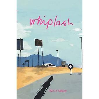 Whiplash by Farren & Tracey