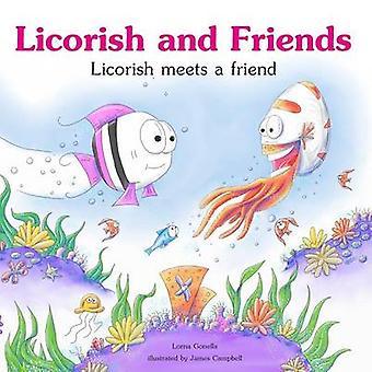 Licorish trifft einen Freund von Gonella & Lorna