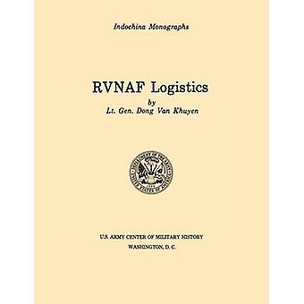 RVNAF Logistics U.S. Army Center for Military History Indochina Monograph series by Khuyen & Dong Van