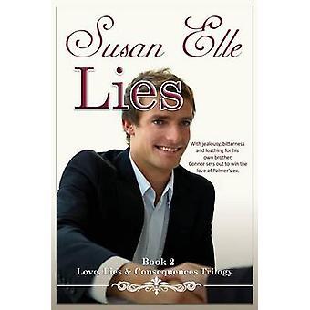 LIES Love Lies  Consequences Trilogy Bk2 by Elle & Susan