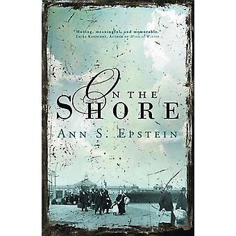 On the Shore by Epstein & Ann S.
