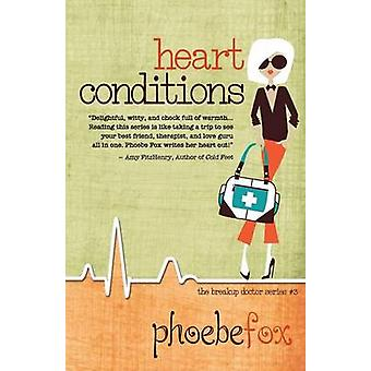 HEART CONDITIONS by Fox & Phoebe