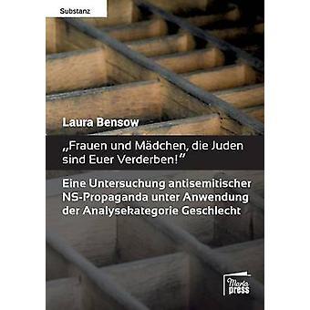 Frauen und Mdchen die Juden sind Euer Verderben by Bensow & Laura