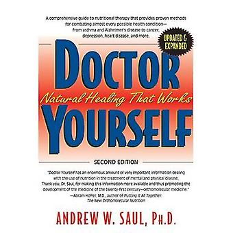 Doctor Yourself - Natural Healing That Works - Revised & Expanded (2nd