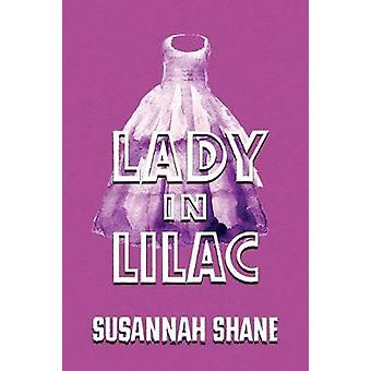 Lady in Lilac A GoldenAge Mystery Reprint by Shane & Susannah