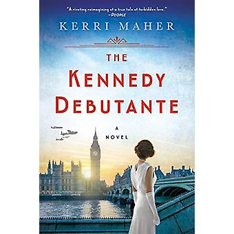 The Kennedy Debutante by Kerri Maher - 9780451492050 Book