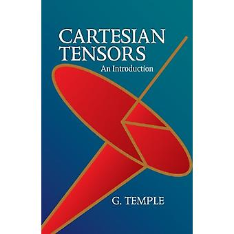 Cartesian Tensors - An Introduction by G. Temple - 9780486439082 Book