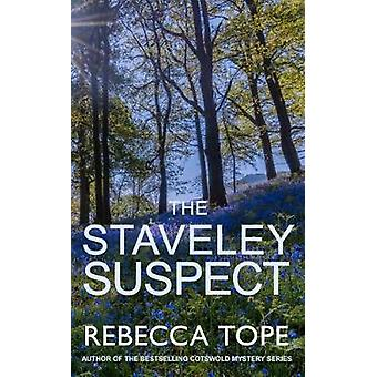 The Staveley Suspect by Rebecca Tope - 9780749022495 Book