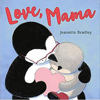 Love - Mama by Jeanette Bradley - 9781250240354 Book