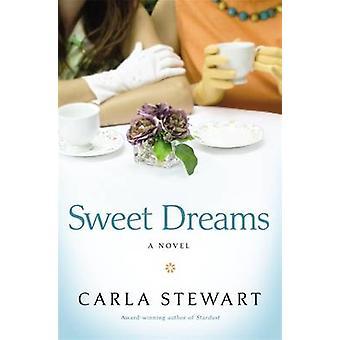 Sweet Dreams de Carla Stewart - 9781455504275 Livre