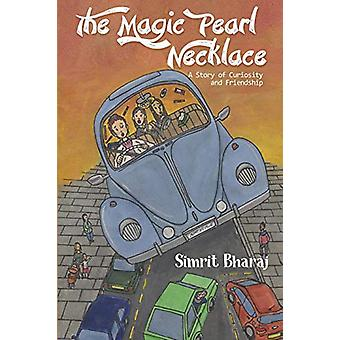 The Magic Pearl Necklace by Simrit Bharaj - 9781788302555 Book