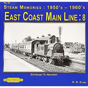 East Coast Main Line  - 8 - Edinburgh to Aberdeen by David Dunn - 97819