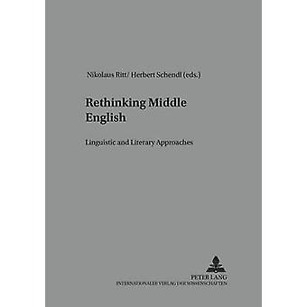 Rethinking Middle English - Linguistic and Literary Approaches - 2005 b