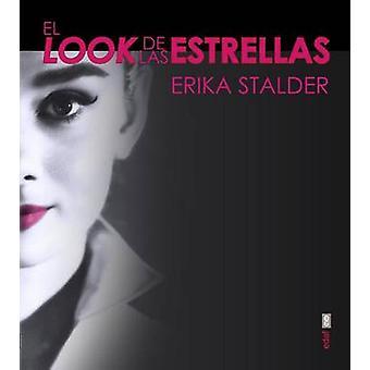 El Look de Las Estrellas by Erika Stalder - 9788441435346 Book
