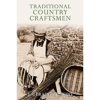 Traditional Country Craftsmen by J. Geraint Jenkins - 9781848681552 B