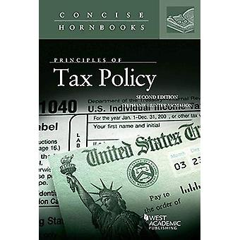 Principles of Tax Policy by Principles of Tax Policy - 9781642420586