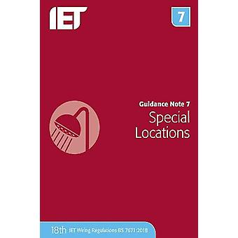 Guidance Note 7 - Special Locations by The Institution of Engineering