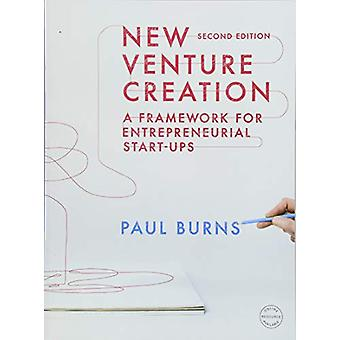 New Venture Creation - A Framework for Entrepreneurial Start-ups by Pa
