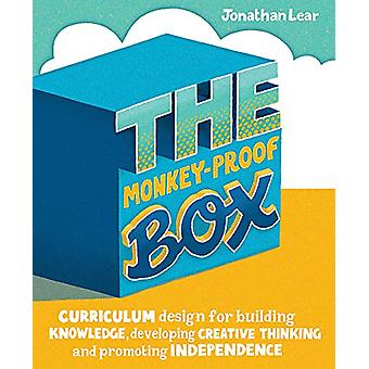 The Monkey-Proof Box - Curriculum design for building knowledge - deve
