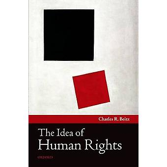 The Idea of Human Rights by Beitz & Charles R. Edwards S. Sanford Professor of Politics & Princeton University