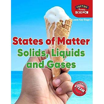 Foxton Primary Science - States of Matter - Solids - Liquids and Gases