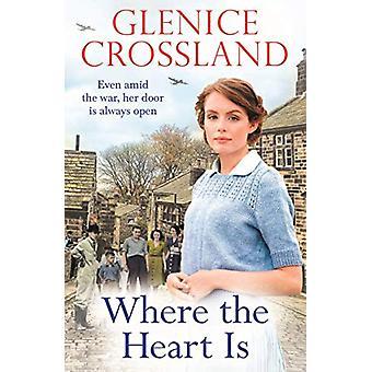Where the Heart Is door Glenice Crossland - 9781787463219 Boek