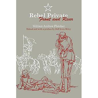 Rebel Private Front and Rear by Fletcher & William Andrew