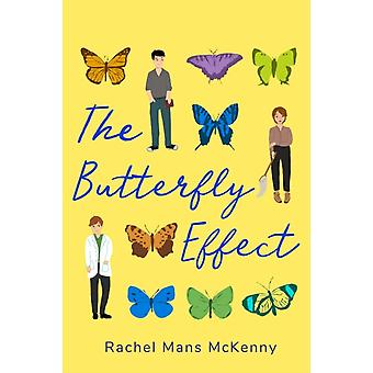 The Butterfly Effect by Mans McKenny & Rachel