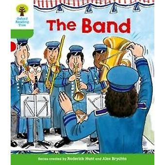 Oxford Reading Tree: Level 2. More Patterned Stories A: The Band