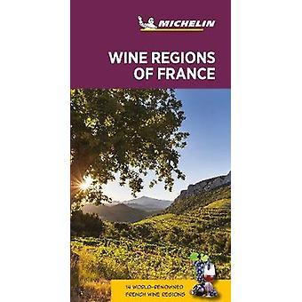 Wine regions of France  Michelin Green Guide The Green Guide Michelin Tourist Guides
