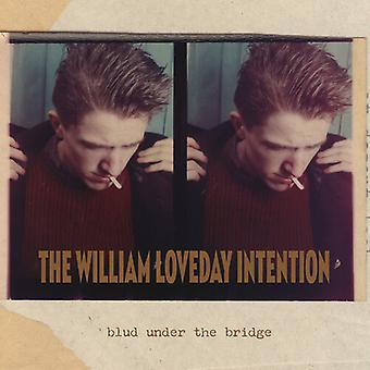 William Loveday Intention - Blud Under The Bridge [Vinyl] USA import