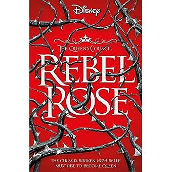 Disney Princess Beauty and the Beast: Rebel Rose (Queen's Council)