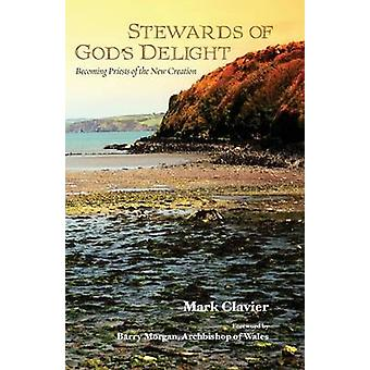 Stewards of God's Delight by Mark Clavier - 9781498225434 Book