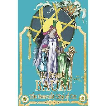The Emerald City of Oz by L. Frank Baum - Fiction - Fantasy - Fairy T