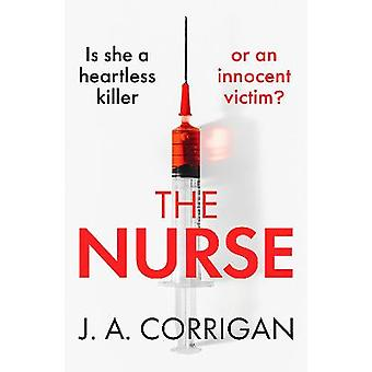 The Nurse A gripping psychological thriller with a shocking twist