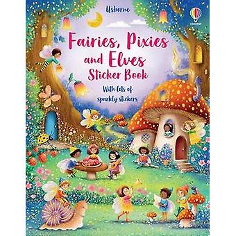 Fairies Pixies and Elves Sticker Book