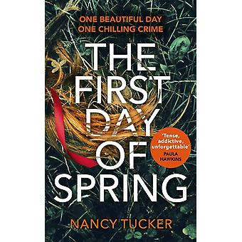 The First Day of Spring by Nancy Tucker