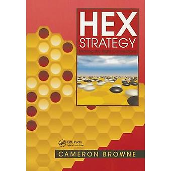 Hex Strategy Making the Right Connections
