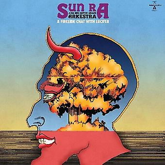 Sun Ra - Fireside Chat With Lucifer [Vinyl] USA import
