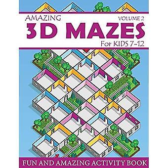 Amazing 3D Mazes Activity Book dla dzieci 7-12 (Tom 2): Zabawna i niesamowita książka ćwiczeń labiryntowych dla dzieci (Labirynty Aktywność dla dzieci w wieku 7-12 lat)