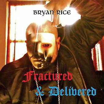 Bryan Rice - Fractured & Delivered [CD] USA import